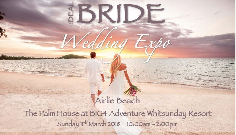 Ideal Bride Expo Airlie Beach 2018